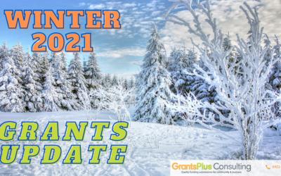 Winter 2021 Grants Update – New Programs Opening!